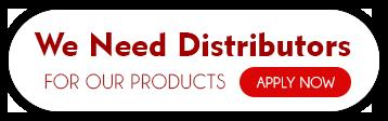 Need Distributors